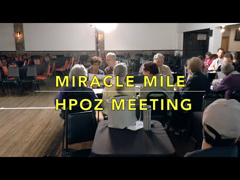 Miracle Mile HPOZ Meeting • Part One