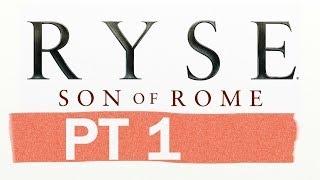 Ryse: Son Of Rome PT1 - Meet Mr. Nero