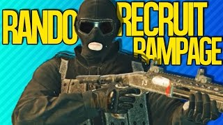 RANDO RECRUIT RAMPAGE | Rainbow Six Siege