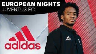 Juventus F.C. | European Nights Ep. 3