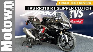 TVS RR310 RT Slipper Clutch | Track Test Review | Motown India