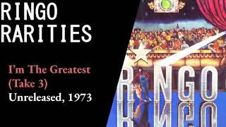 Ringo Starr | I'm The Greatest | Take 3 | 1973