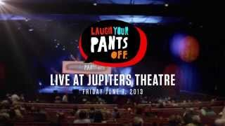 Laugh Your Pants Off - June 7, 2013