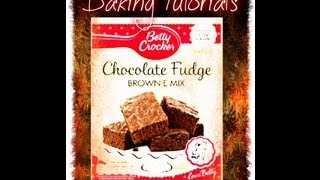 Chocolate Fudge Brownie Tutorial (betty Crocker)