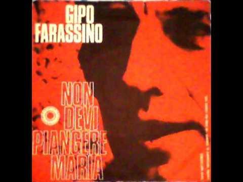 Gipo  Farassino -  Nom devi piangere Maria