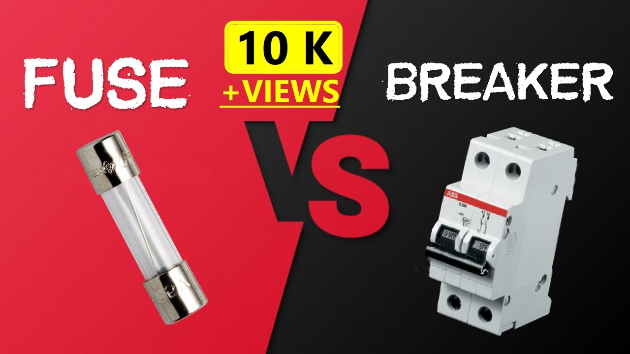 Circuit Breaker Vs Fuse | Key Differences | Working Principal Explained