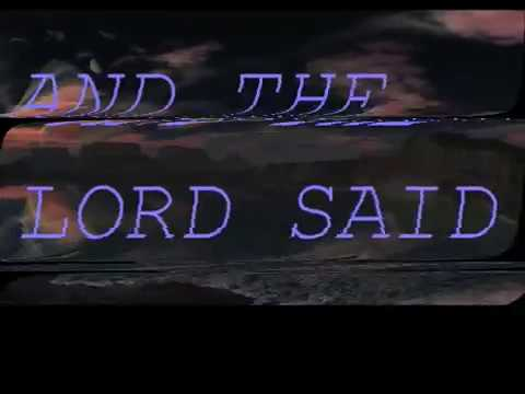 AND THE LORD SAID (OFFICIAL) LYRIC VIDEO