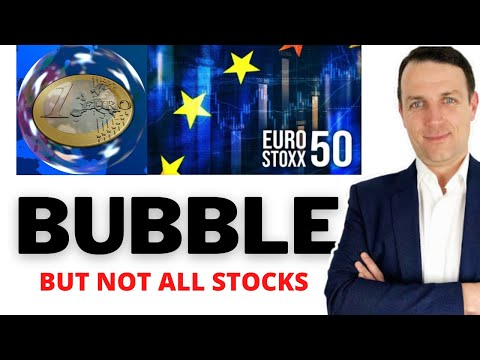 Euro Stoxx 50 Index - 20 European Stocks Analyzed - Most in A Bubble!