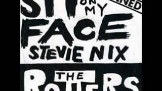 The Rotters - Sit on my Face Stevie Nix