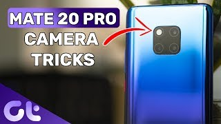 Top 7 Huawei Mate 20 Pro Camera Tips and Tricks For AMAZING Photos | Guiding Tech
