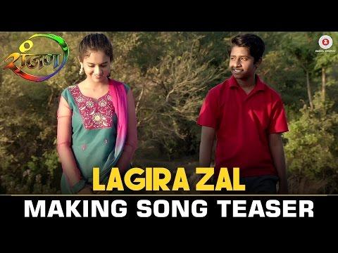 Lagira Zal - Making Song Teaser | Ranjan | Yash & Gauri | Ajay Gogavale | Narendra Bhide