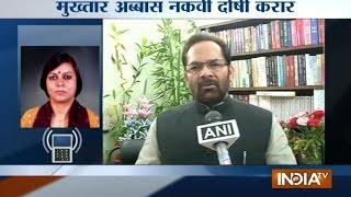 Mukhtar Abbas Naqvi Convicted for Breaching Prohibitory Orders - India TV