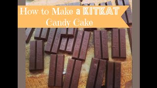 How To Make A Scrumptious Kit Kat Candy Cake: I Really Love Chocolate