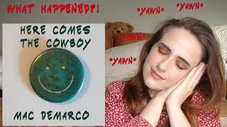 Mac DeMarco - Here Comes The Cowboy A very HONEST REVIEW!!! Jizz Jazz