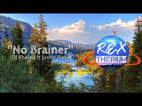 """no-brainer""--dj-khaled-ft-justin-bieber--(-by-:-r.e.x-therium-)"