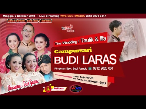 STREAMING CS BUDI LARAS // PERNIKAHAN TAUFIK & ILFA // GINO LOVER'S INDONESIA // WVS PRODUCTION