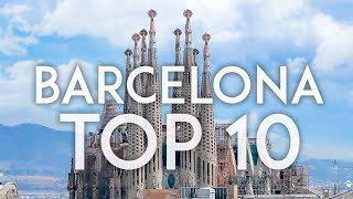 Barcelona Top 10   Things To Do In Barcelona 2019