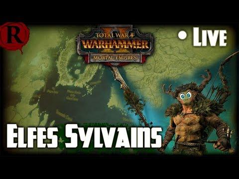 [LIVE]  Total War: Warhammer 2 - Mortal Empires FR] Le Monde est Forêt! Elfes Sylvains - Orion #4