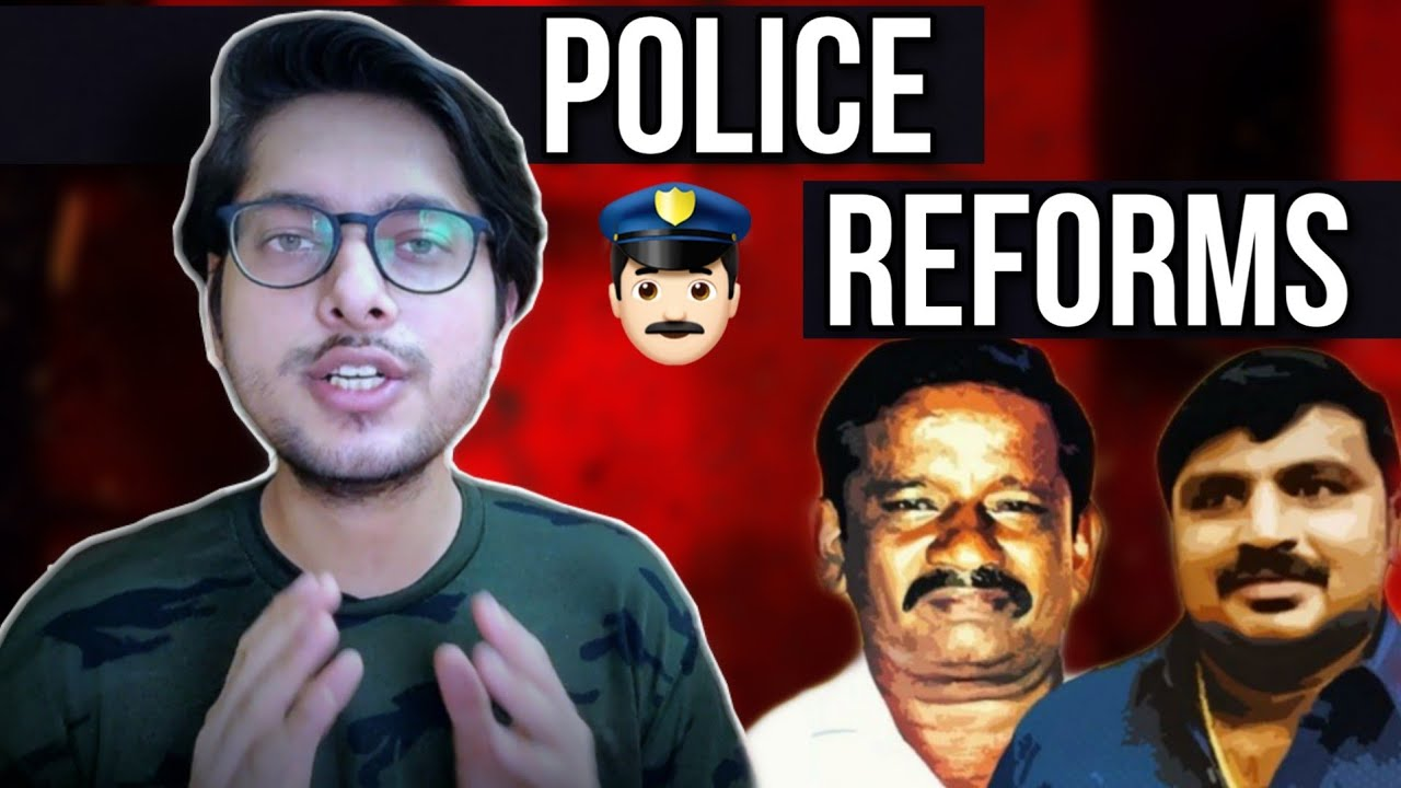 Jayaraj & Bennix - why india desperately needs police reforms!