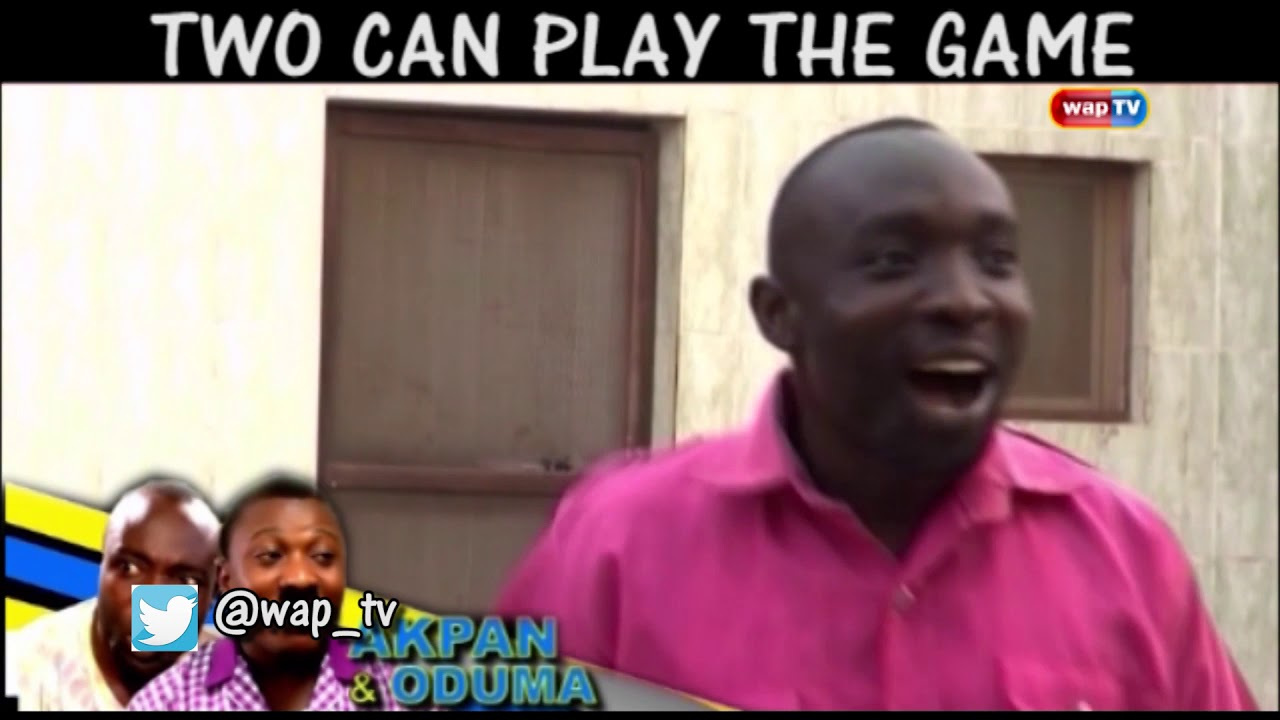 Download Akpan &Oduma: Two can play the game....