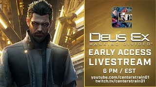 Deus Ex: Mankind Divided LIVESTREAM +GIVEAWAY 6PM EST Twitch & Youtube