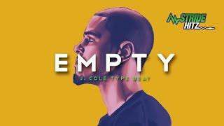 J Cole Type Beat - Empty (Prod. by StrideHitz)