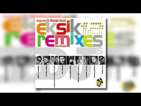 Mustafa Ceceli & Elvan Günaydın - Eksik (Mc Radio Mix By Mustafa Ceceli)
