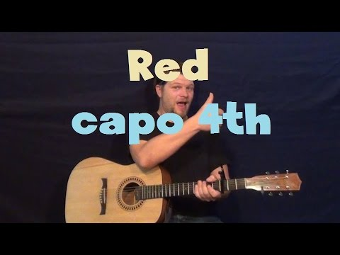 Red (Taylor Swift) Easy Guitar Lesson Capo 4th Fret Strum Chord How to Play Tutorial