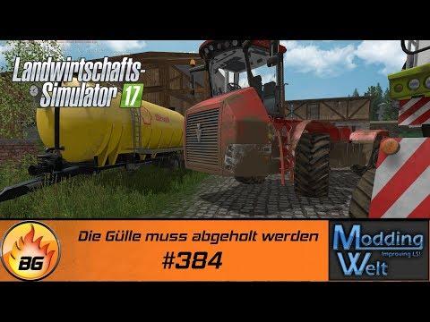 LS17 - Hof Bergmann Reloaded #384   Die Gülle muss abgeholt werden   Let's Play [HD]