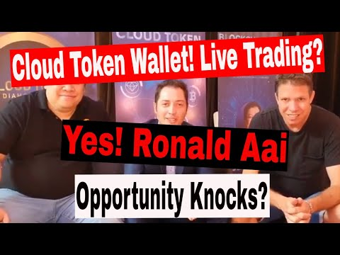 Cloud Token Wallet CTO Ronald Aai Interview!!! See Live Trading