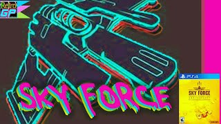 Sky Force on PS4 SHMUP Grinding to Upgrade Longplay through Stage 6 - Retro GP