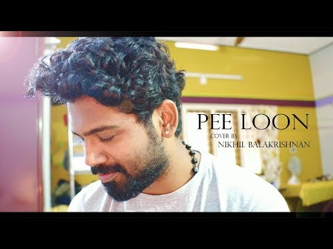 Pee Loon || Nikhil Balakrishnan || Smule Cover