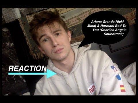 Ariana Grande Nicki Minaj Normani Bad To You (Charlies Angels Soundtrack) Reaction