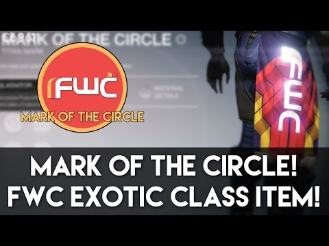 Mark of the Circle! FWC Exotic Class Item! (TTK Exotic Faction Class Item Overview)