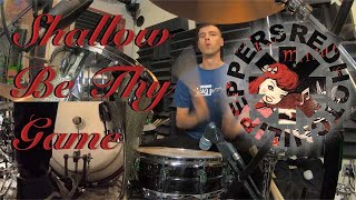Shallow Be Thy Game Red Hot Chili Peppers Drum Cover