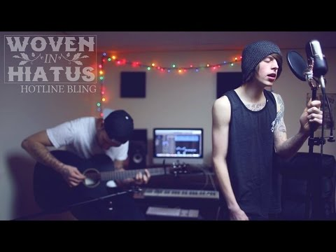 """Drake - Hotline Bling [Band: Woven In Hiatus] (Punk Goes Pop Style Cover) """"Acoustic"""""""