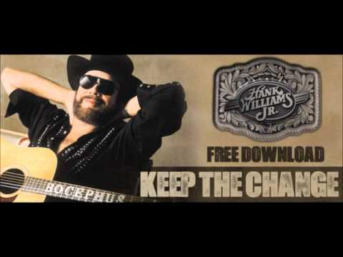 keep the change, hank williams jr