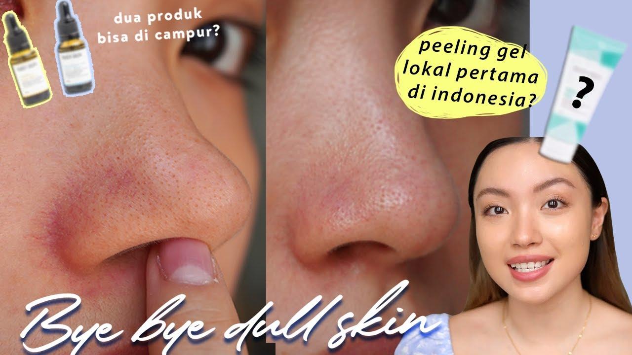 BYE BYE Komedo & dull skin!! CHECMICAL EXFOLIATE LOKAL aman untuk sensitive skin! Campur 2 serum?