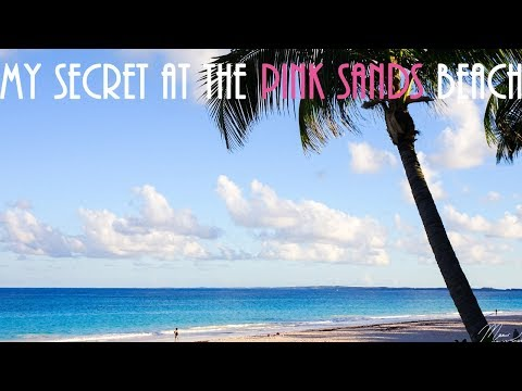 My Secret at the PINK SANDS Beach-- Bahamas Day 2