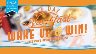 Wake up & Win Operator All Day Breakfast Contest