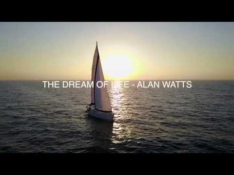 The Dream Of Life - Alan Watts