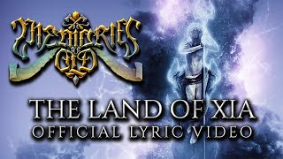 MEMORIES OF OLD - The Land Of Xia (Official Lyric Video - 2019 Version)