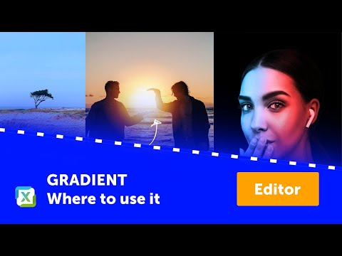 Tips for using the Gradient filter in the Editor Module