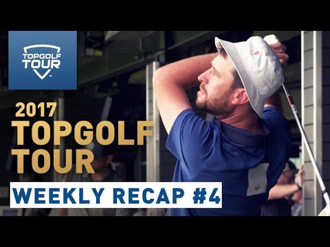 Week 4 Recap | 2017 Topgolf Tour | Topgolf