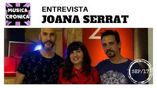 Entrevista a JOANA SERRAT con