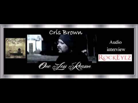 Rockeyez Interview w/ Cris Brown- One Less Reason 5/7/2013 mp3