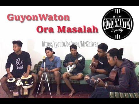 GuyonWaton - Ora Masalah