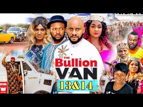Download BULLION VAN SEASON 13&14 TEASER(Trending Movie)YUL EDOCHIE 2021 Latest Nigerian Nollywood Movie 720p