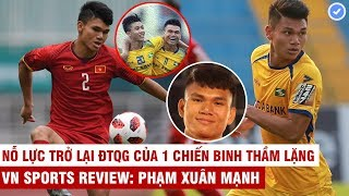 VN Sports (Revew) | Xuân Mạnh: Cậu bé nghèo đá bóng lấy tiền trả nợ - Bán cả cơ nghiệp mua đôi giày