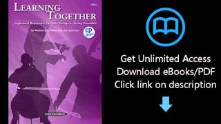 Learning Together: Sequential Repertoire for Solo Strings or String Ensemble (Viola) (Book & CD)